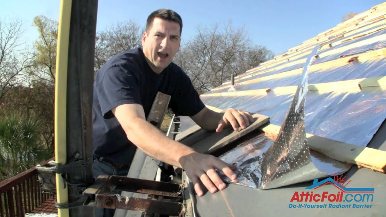 Metal Roofing And Radiant Barrier Foil Insulation Youtube