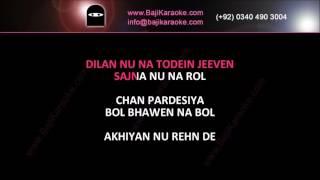 Akhiyan nu rehn de - Video Karaoke - Reshma - by Baji karaoke