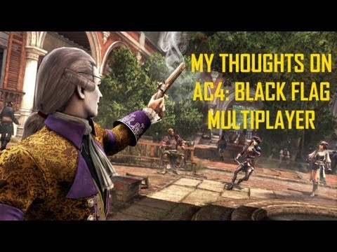 AC3 Multiplayer - My Thoughts on AC4 Multiplayer