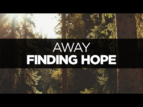 [LYRICS] Finding Hope - Away (ft. Ericca Longbrake)