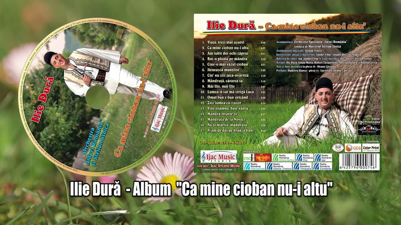 Album muzical NOU Ilie Dură - Ca mine cioban nu-i altu'