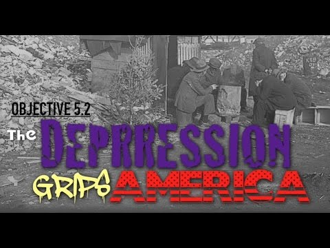 Objective 5.2-  The Depression Grips America