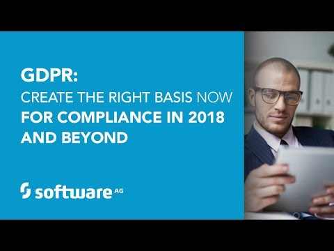 GDPR: Create the right basis now for compliance in 2018 and beyond