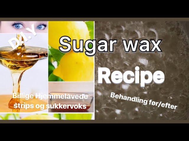 hjemmelavet sukkervoks opskrift