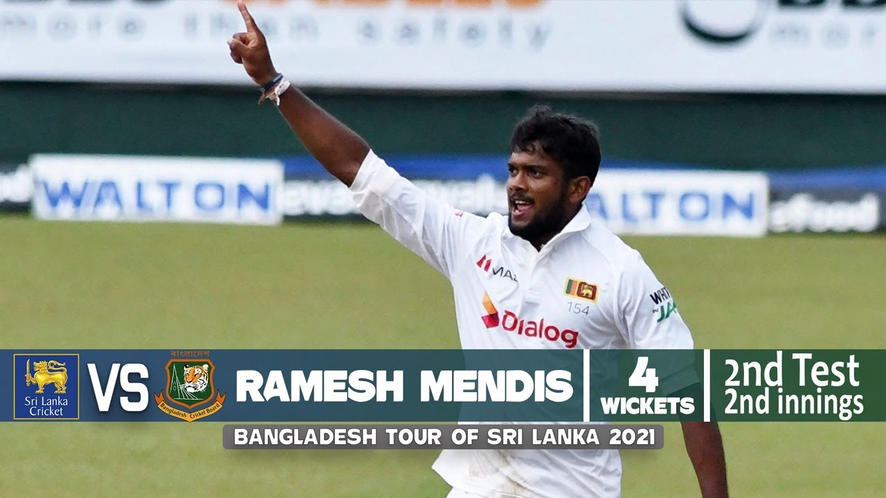 Ramesh Mendis's 4 Wickets Against Bangladesh  2nd Test 2nd Innings Bangladesh tour of Sri Lanka 2021
