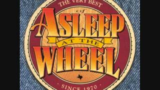 Asleep at the Wheel - My Baby Thinks She