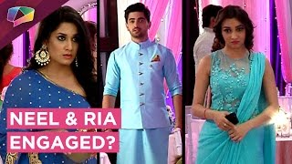Neel And Ria To Get Engaged | Avni Unaware | Naamkaran | Star Plus