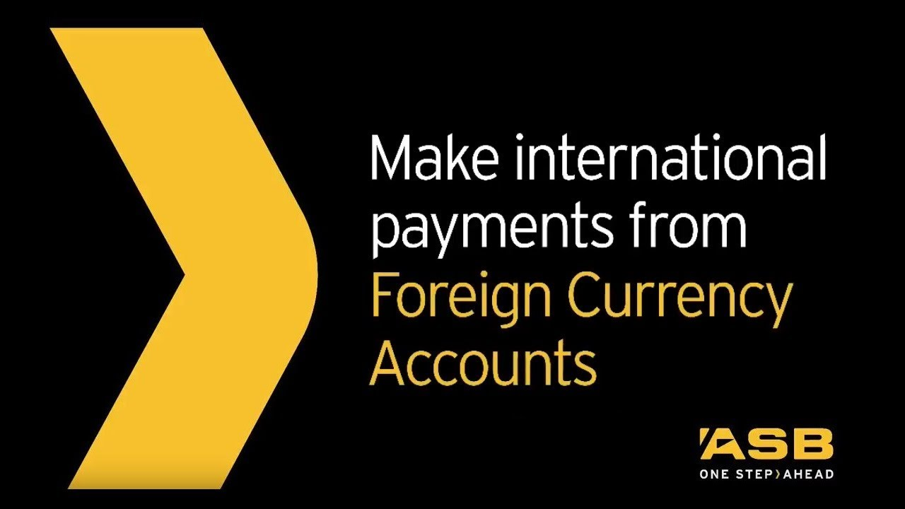 ASB Guide to Managing Foreign Currency Accounts | ASB