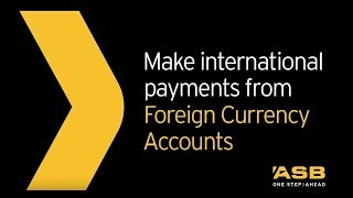 How to make overseas payments using an ASB Foreign Currency Account | ASB thumbnail