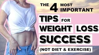 4 BEST Weight Loss Tips No One Talks About | How to Be Successful At Losing Weight