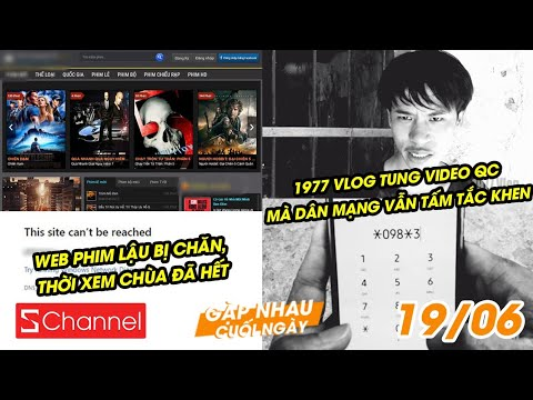 Web phim lậu bị chặn, hết xem chùa   1977 Vlog tung video QC, dân mạng vẫn tấm tắc khen– GNCN 19/6