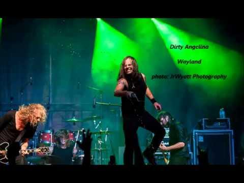 Dirty Angelina - Wayland