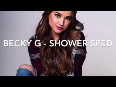 Becky G - Shower {Sped}
