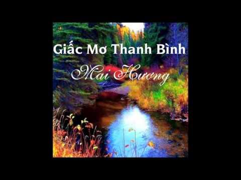 GIẤC MƠ THANH BÌNH - Mai Hương
