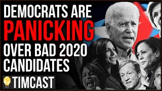 Democrats Are PANICKING Over Bad 2020 Candidates, Ask