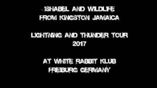 #lightning&thundertour Isha Bel & Wild life with Digital Steppaz @White Rabbit Frieburg Ge 5/1/ 2017