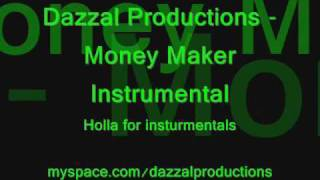 Dazzal Productions Money Maker Instrumental