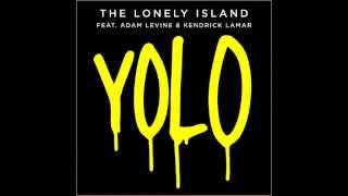 YOLO The Lonely Island Ft. Adam Levine & Kendrick Lamar Lyrics