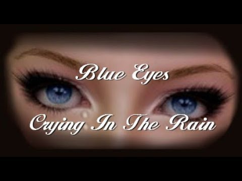 Blue Eyes Crying In The Rain Karaoke Peter