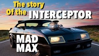 Mad Max Story of The V8 Interceptor