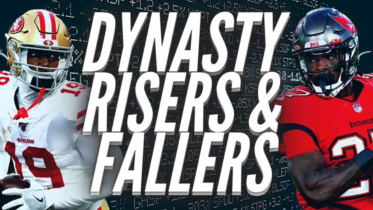 Download Mid Season Risers and Fallers - 2021 Dynasty Fantasy Football