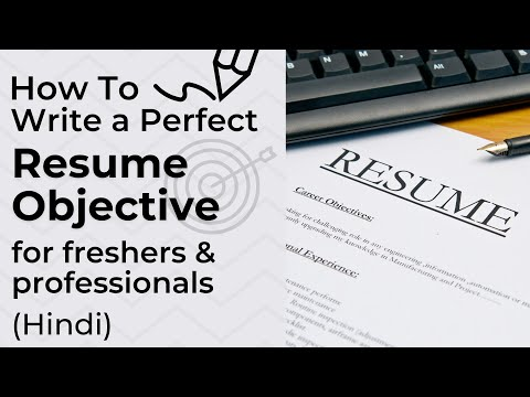 How To Write Resume Objective With Examples | Resume Objective For Freshers & Experienced Candidates