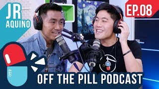 Off The Pill Podcast #8 (Ft. JR Aquino) - What Happened to YTF? JR on American Idol