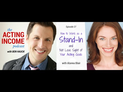 AIP027 | How to Work as a Stand-In and Not Lose Sight of Your Acting Goals - with Alanna Blair