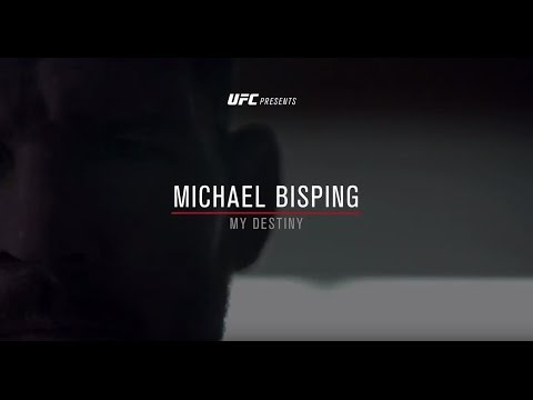 Michael Bisping - My Destiny