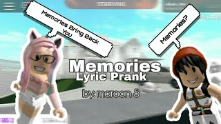 Memories by:maroon5 Roblox Lyric Prank