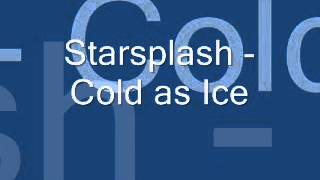 Starsplash   Cold as Ice www SongsPK co