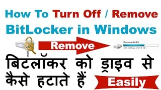 How To Turn Off/Remove Bitlocker In Windows Easily In Hindi/Urdu -2016