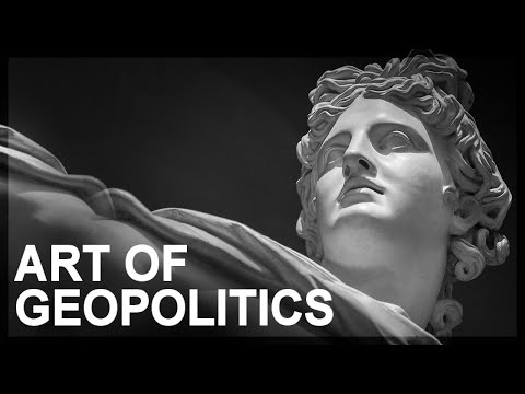 the-art-of-geopolitics,-part-1:-introduction