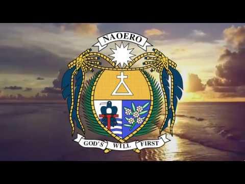 National Anthem: The Republic of Nauru -Nauru Bwiema