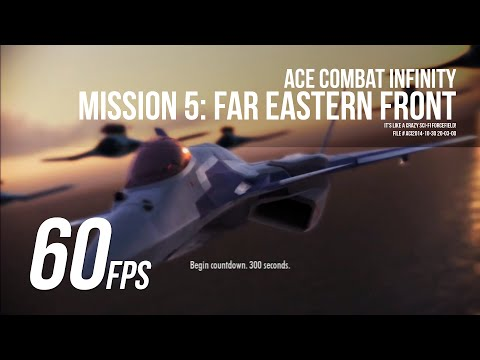 Ace Combat Infinity - Mission 5: Far Eastern Front  - 60FPS (Motion Interpolated)