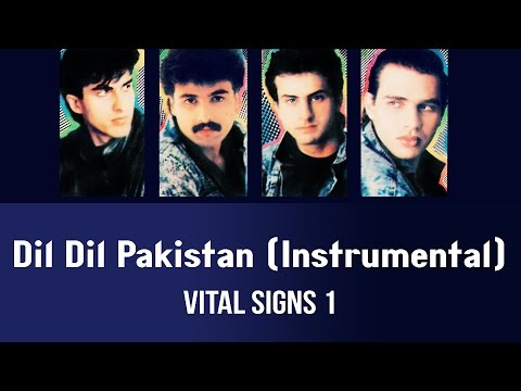 Dil Dil Pakistan (Instrumental) - Vital Signs 1