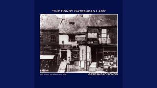 The Bonny Gateshead Lass