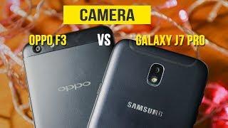 Đối đầu camera - Samsung Galaxy J7 Pro vs OPPO F3
