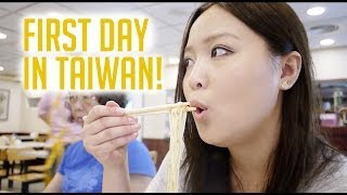 TAIWAN VLOG: First Day in Taiwan!