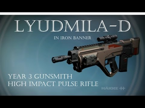 Destiny - Lyudmila-D - Gunsmith Pulse Rifle - Year 3 Gameplay and Review