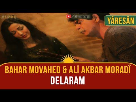 Yarsan - Ali Akbar Moradî - Bahar Movahed: Delaram