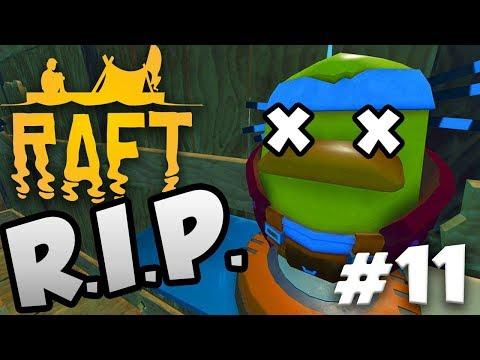 RIP CAPTAIN :(   RAFT Gameplay Ep.11