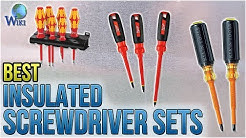10 Best Insulated Screwdriver Sets 2018