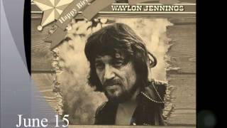 "Waylon Jennings ""Willy The Wandering Gypsy And Me"""