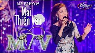 Mai Thiên Vân - Trước Giờ Tạm Biệt (Hoài An) Live Show Nhật Ký Đời Tôi