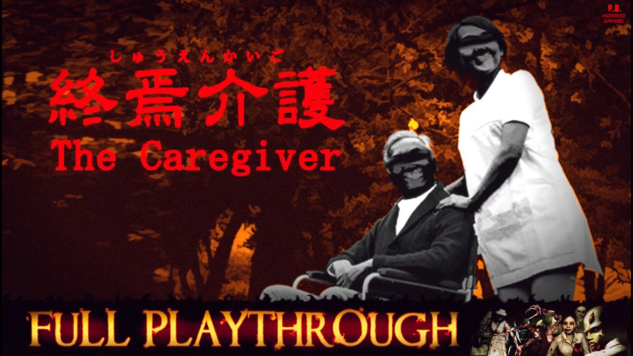 The Caregiver   終焉介護   Full Gameplay Walkthrough No Commentary