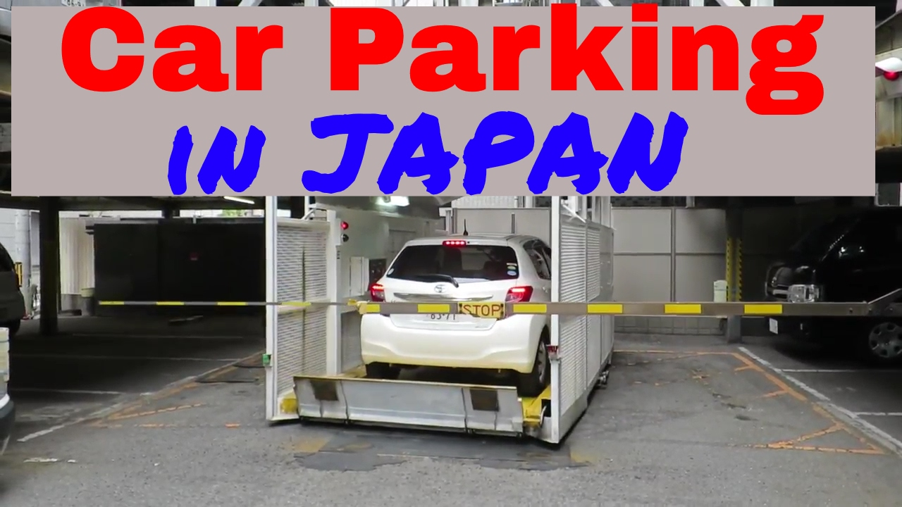 Car Parking In Japan Youtube