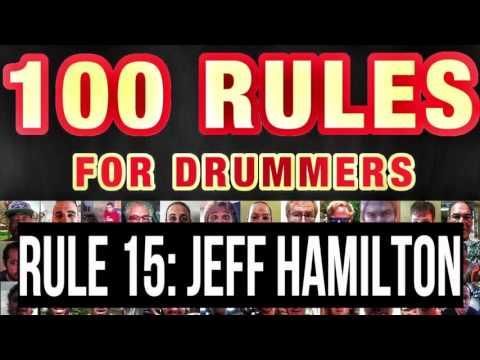 015: Jeff Hamilton (Clayton/Hamilton Orchestra) | RULES FOR DRUMMERS