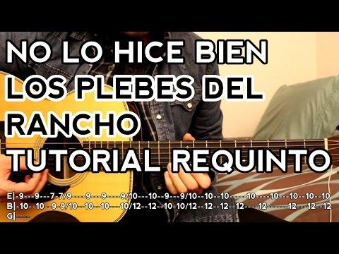 No Lo Hice Bien - Los Plebes Del Rancho - Tutorial - REQUINTO - Como Tocar En Guitarra