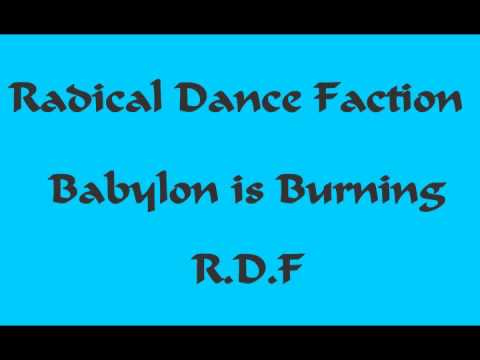 R.D.F  Babylon is Burning
